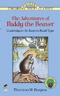 Adventures of Paddy the Beaver (Dover Children's Thrift Classics), The