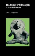 Buddhist Philosophy: A Historical Analysis (National Foreign Language Center Technical Reports)