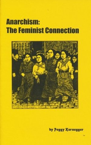 Anarchism: The Feminist Connection