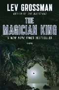 Magician King: A Novel (The Magicians), The