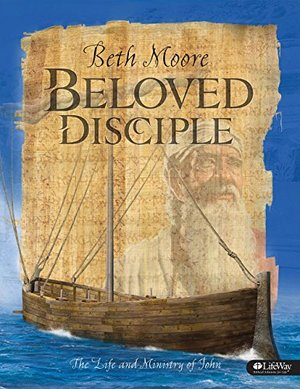 Beloved Disciple - Leader Kit: The Life and Ministry of John