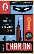 Amazing Adventures of Kavalier & Clay: A Novel, The