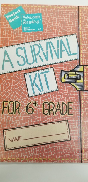 Survival Kit Project Book for Grade 6 A Celebrate Reading!