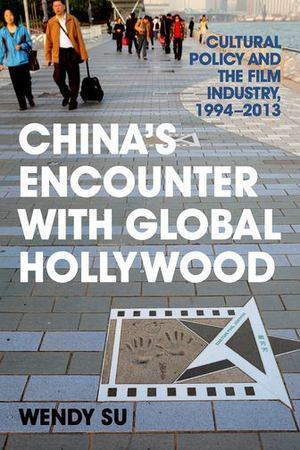 China's Encounter with Global Hollywood