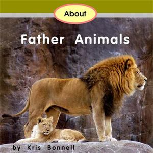 About Father Animals