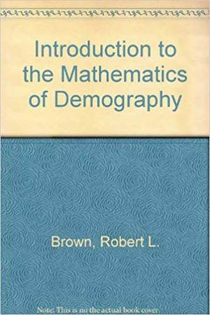Introduction to the Mathematics of Demography