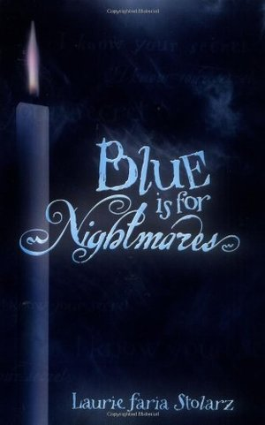Blue is for Nightmares (Stolarz Series)