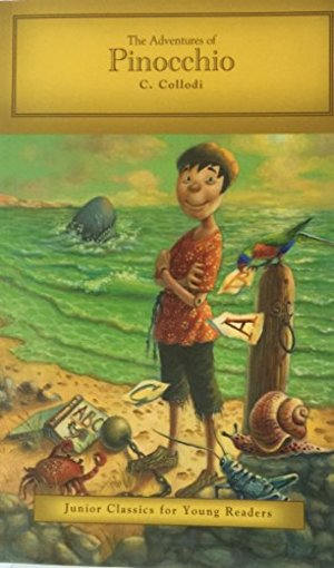 Adventures of Pinocchio by C. Collodi (Junior Classics for Young Readers), The