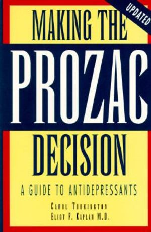 Making the Prozac Decision