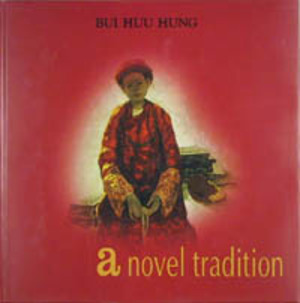 Bui Huu Hung - A novel tradition