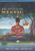 American Mystic: A Novel of Spiritual Adventure, An