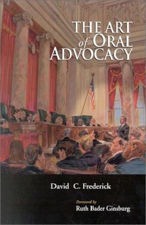 Art of Oral Advocacy, The
