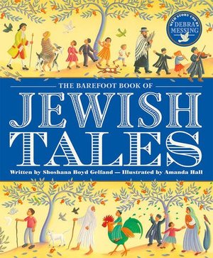 Barefoot Book of Jewish Tales, The