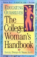 College Woman's Handbook (Educating Ourselves), The