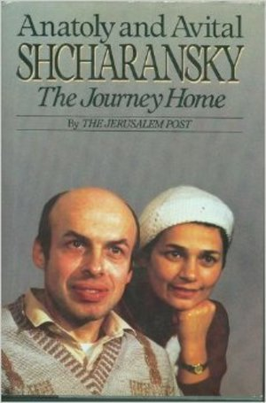 Anatoly and Avital Shcharansky: The Journey Home