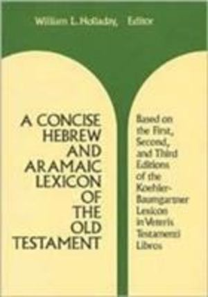 Concise Hebrew and Aramaic Lexicon of the Old Testament, A