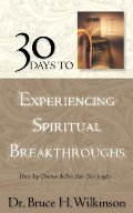 30 Days to Experiencing Spiritual Breakthroughs