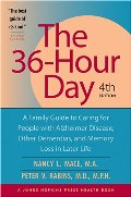 36-hour day : a family guide to caring for people with Alzheimer disease, other dementias, and memory loss in later life, The