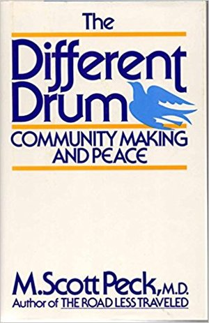 Different Drum: Community Making and Peace, The