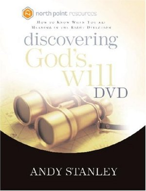 Discovering God's Will - Andy Stanley 8 Sessions