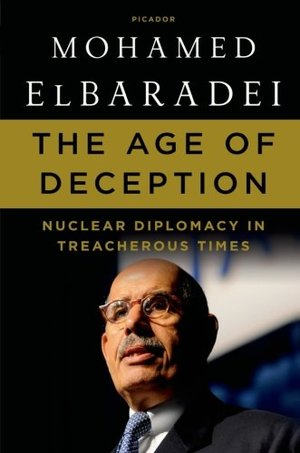 Age of Deception: Nuclear Diplomacy in Treacherous Times, The