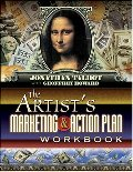 Artist's Marketing and Action Plan Workbook, The