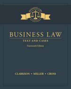 Business Law: Text and Cases, Loose-Leaf Version