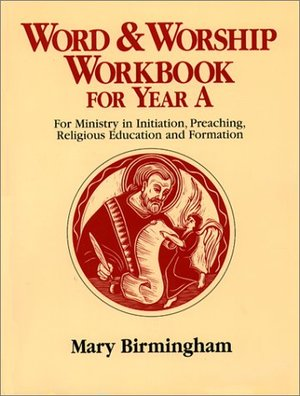 Word and Worship Workbook for Year A