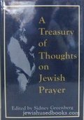 Treasury of Thoughts on Jewish Prayer, A