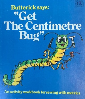 Butterick Says: Get The Centimetre Bug