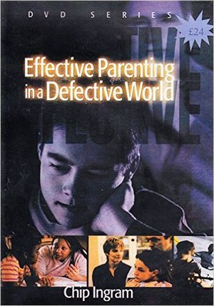 Effective Parenting in a Defective World DVD Kit