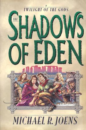 Shadows of Eden, The