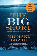 Big Short: Inside the Doomsday Machine (movie tie-in)  (Movie Tie-in Editions), The