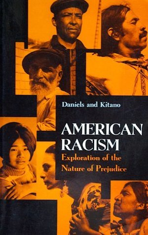 American Racism: Exploration of the Nature of Prejudice