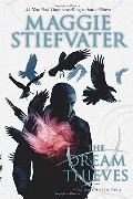 Dream Thieves (The Raven Cycle), The