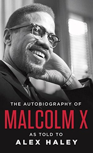 Autobiography of Malcolm X: As Told to Alex Haley, The