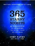 365 Starry Nights : An Introduction to Astronomy for Every Night of the Year