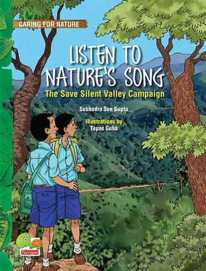 Listen to Nature's Song (the Save Silent Valley Campaign)