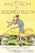 Anthem for Doomed Youth  (Daisy Dalrymple Mysteries #19)