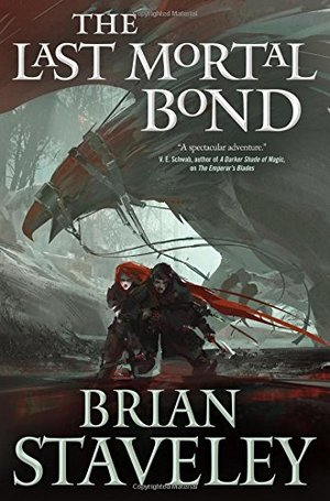 Last Mortal Bond (Chronicle of the Unhewn Throne), The