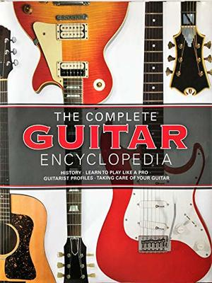 Complete Guitar Encyclopedia Updated 2017 Edition, The