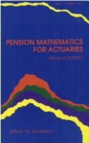 Pension Mathematics for Actuaries