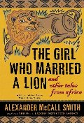 Girl Who Married a Lion: and Other Tales from Africa, The