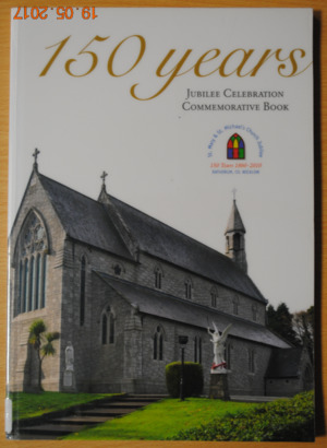 150 years Jubilee Celebrations Commemorative Book. St. Mary & St. Michael's Church Jubilee