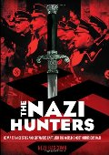 Nazi Hunters: How a Team of Spies and Survivors Captured the World's Most Notorious Nazi, The
