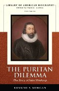 Puritan Dilemma: The Story of John Winthrop (Library of American Biography), The