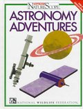 Astronomy Adventures (Ranger Rick's Naturescope)