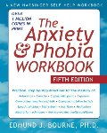 Anxiety and Phobia Workbook, The