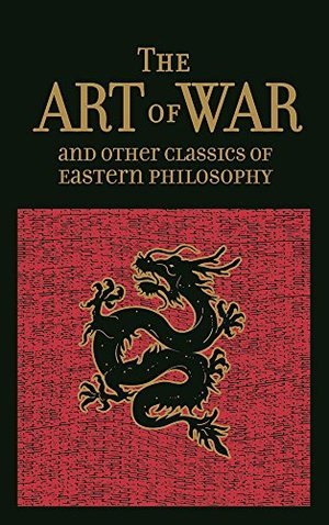 Art of War & Other Classics of Eastern Philosophy (Leather-bound Classics), The