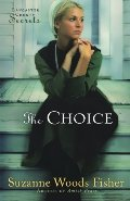 Choice (Lancaster County Secrets, Book 1), The
